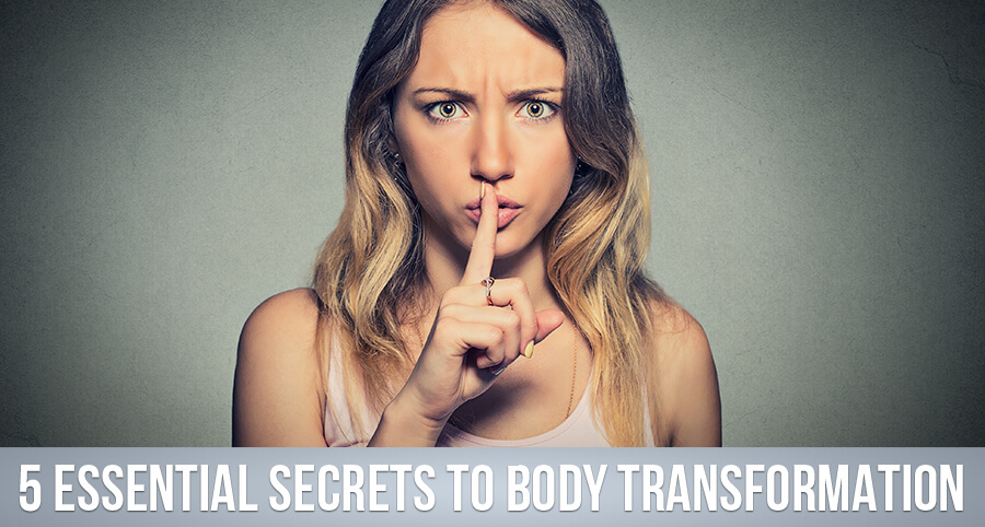 5-essential-secrets-for-body-transformation