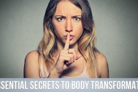 5-essential-secrets-for-body-transformation